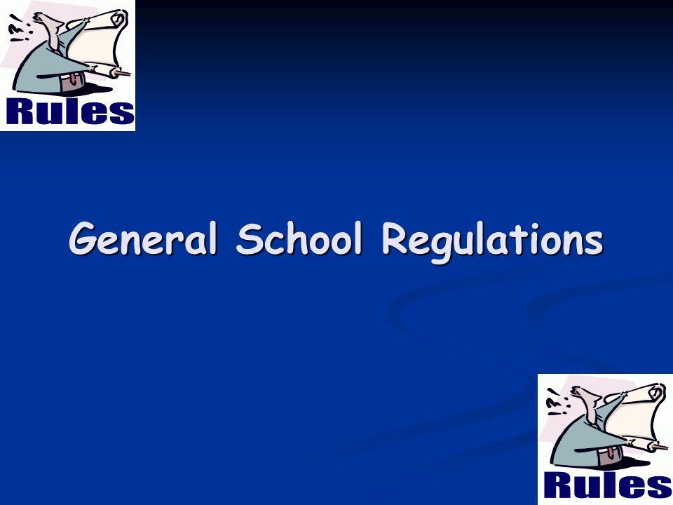 General School Regulations 10