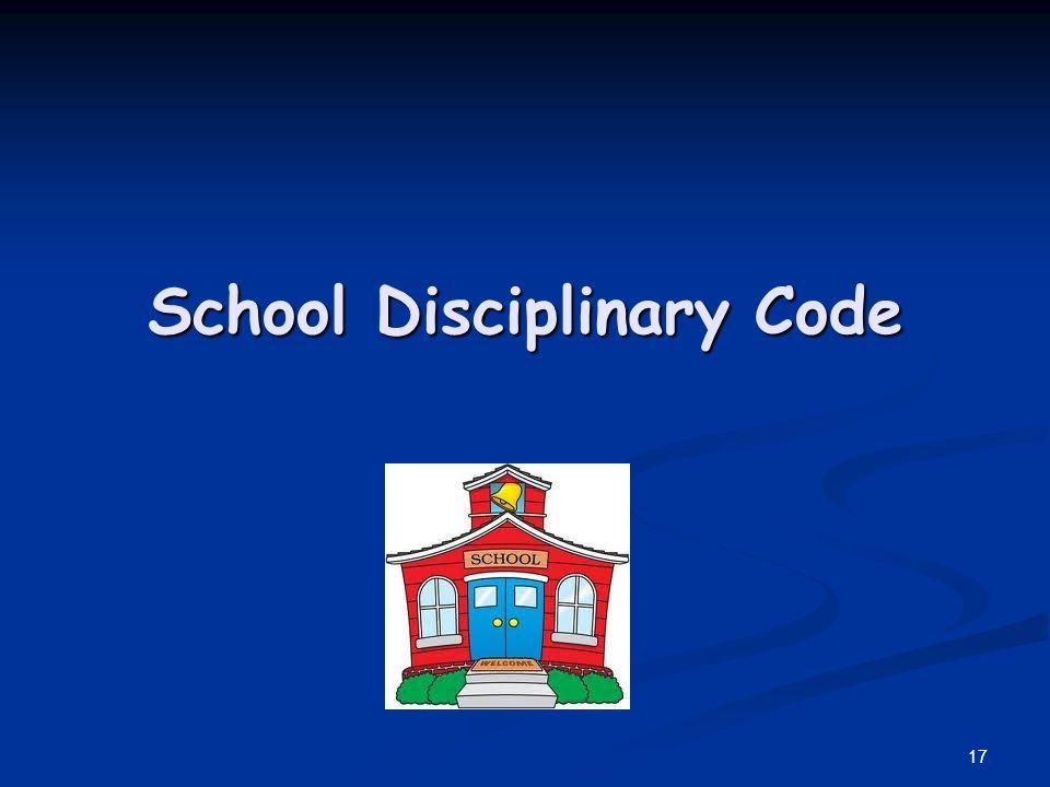 School Disciplinary Code 17