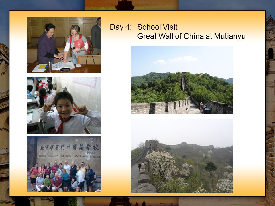 Day 4:School Visit Great Wall of China at Mutianyu