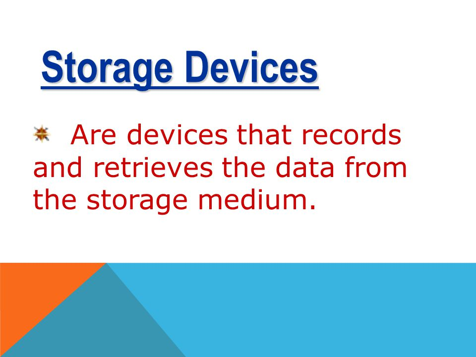 TYPES ACCORDING TO CAPACITY Storage MediaCapacity Optical disc can store more than 800 MB- 50GB Digital Audio Tapes (DAT) can store 1.3GB or 2 GB USB
