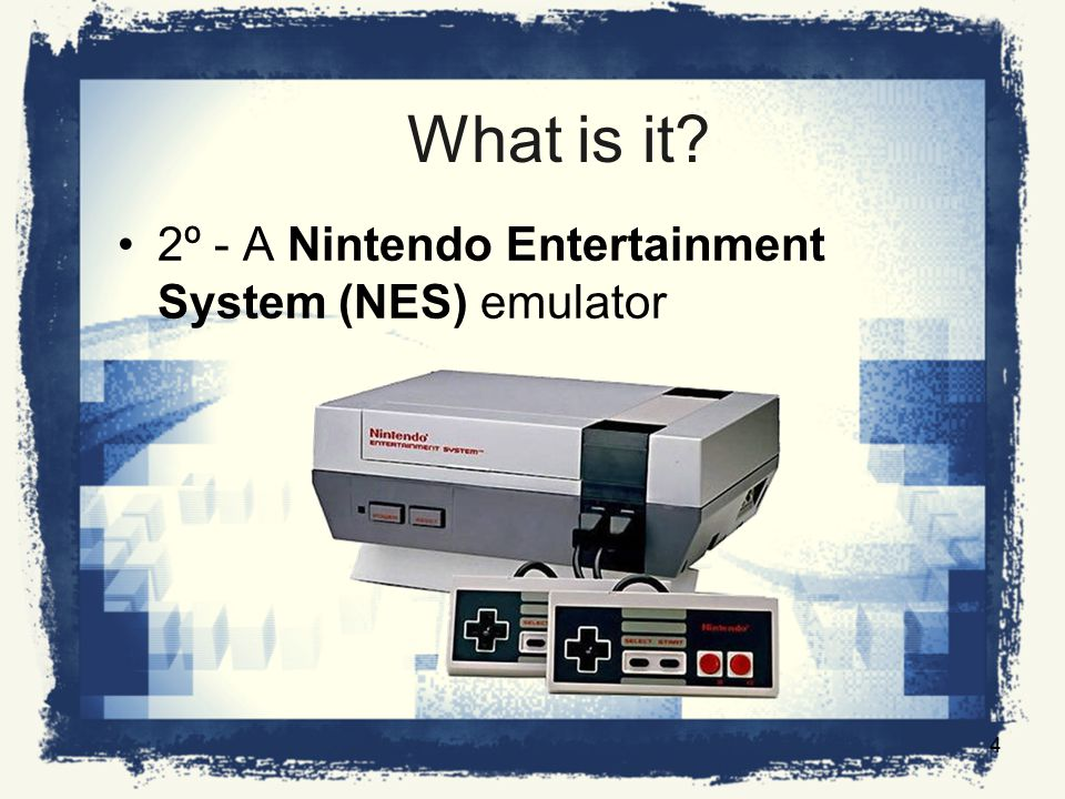 What is it 2º - A Nintendo Entertainment System (NES) emulator 4