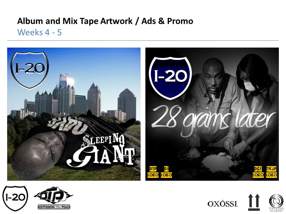 Album and Mix Tape Artwork / Ads & Promo Weeks 4 - 5