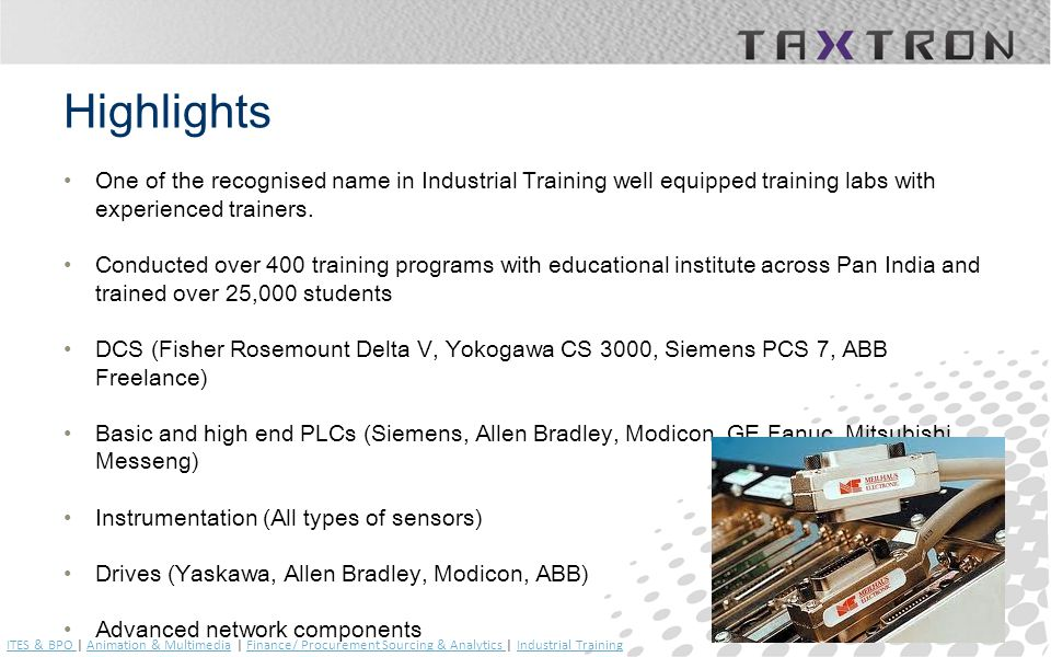 Highlights One of the recognised name in Industrial Training well equipped training labs with experienced trainers. Conducted over 400 training progra