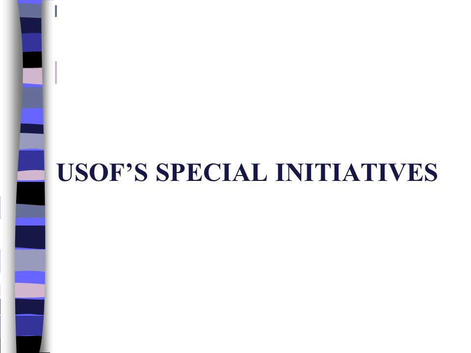 USOFS SPECIAL INITIATIVES