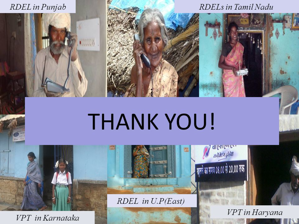 RDELs in Tamil Nadu RDEL in U.P(East) VPT in Haryana VPT in Karnataka RDEL in Punjab THANK YOU!