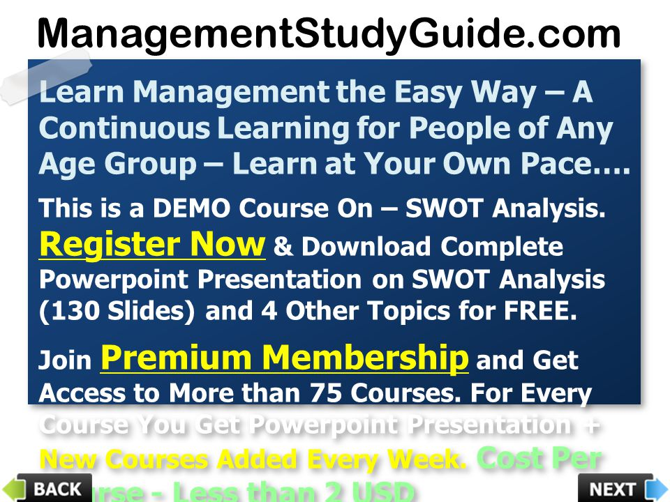 Learn Management the Easy Way – A Continuous Learning for People of Any Age Group – Learn at Your Own Pace…. This is a DEMO Course On – SWOT Analysis.