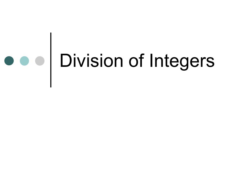 Division of Integers