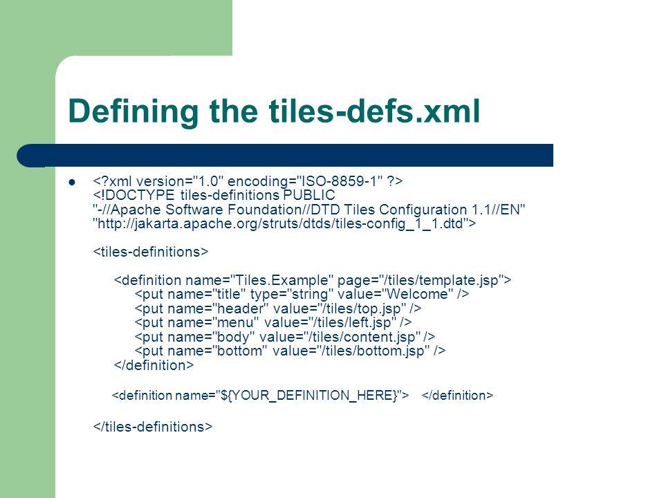 Defining the tiles-defs.xml