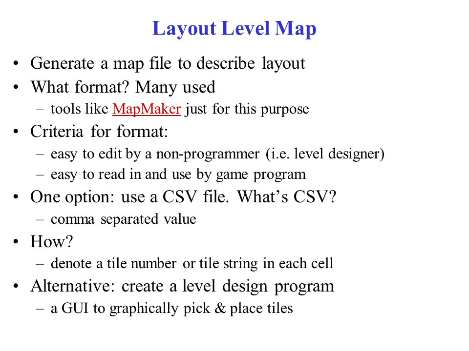 Layout Level Map Generate a map file to describe layout What format.