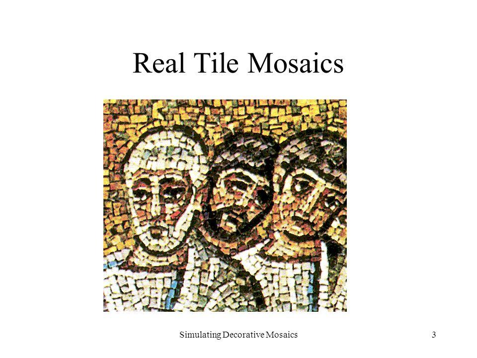 Simulating Decorative Mosaics3 Real Tile Mosaics