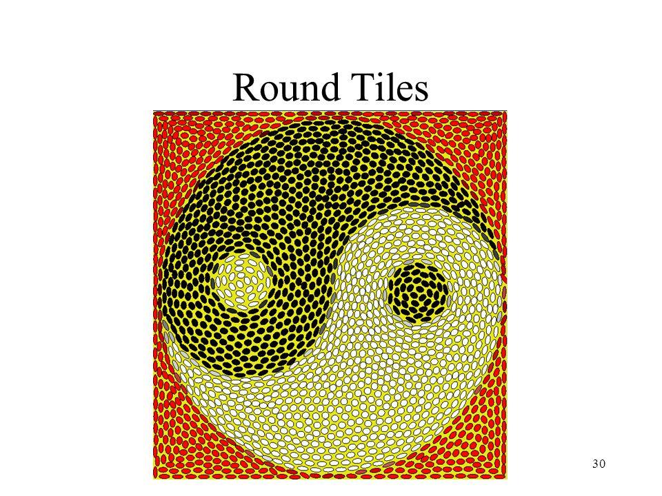 Simulating Decorative Mosaics30 Round Tiles