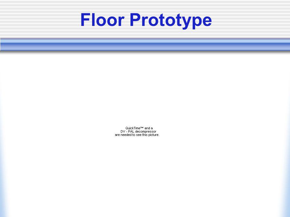 Floor Prototype