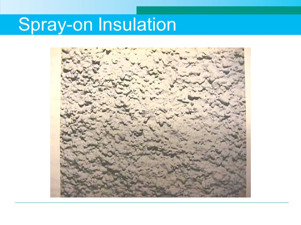 Spray-on Insulation