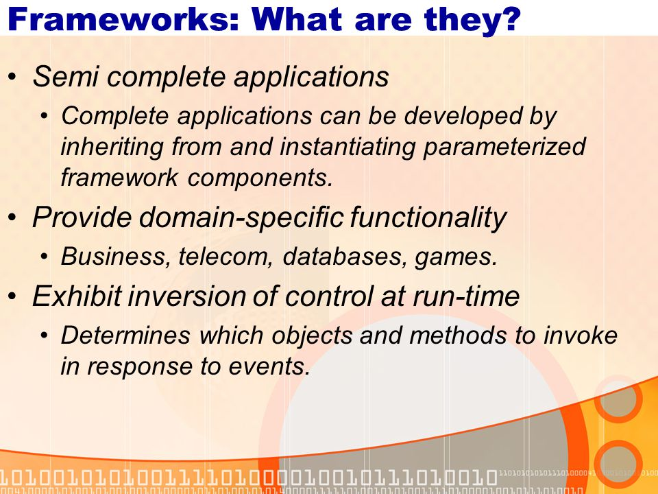 Frameworks: What are they.