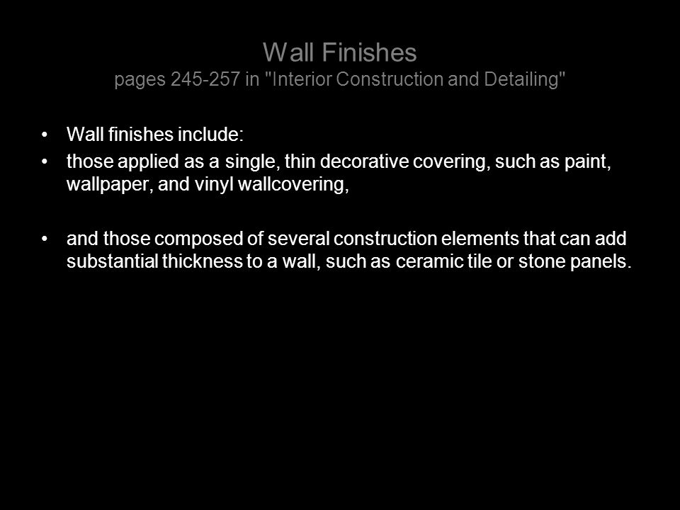 Wall Finishes pages 245-257 in