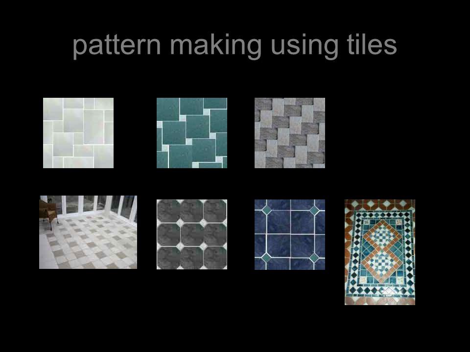 pattern making using tiles