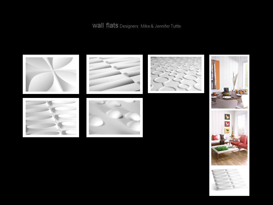 wall flats Designers: Mike & Jennifer Tuttle