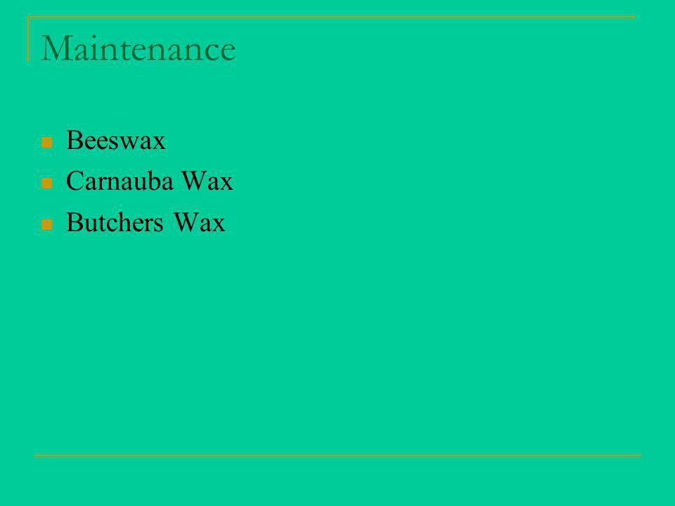 Maintenance Beeswax Carnauba Wax Butchers Wax