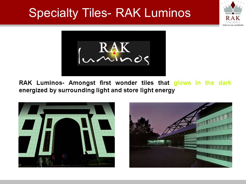 RAK Luminos- Amongst first wonder tiles that glows in the dark energized by surrounding light and store light energy Specialty Tiles- RAK Luminos