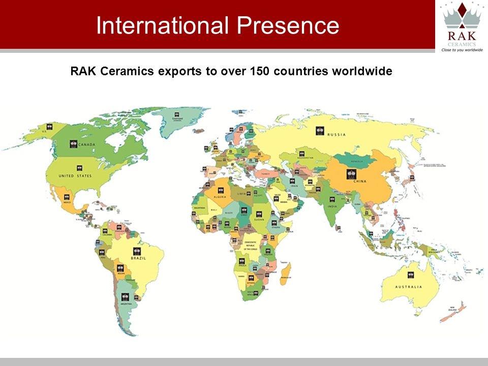RAK Ceramics exports to over 150 countries worldwide International Presence