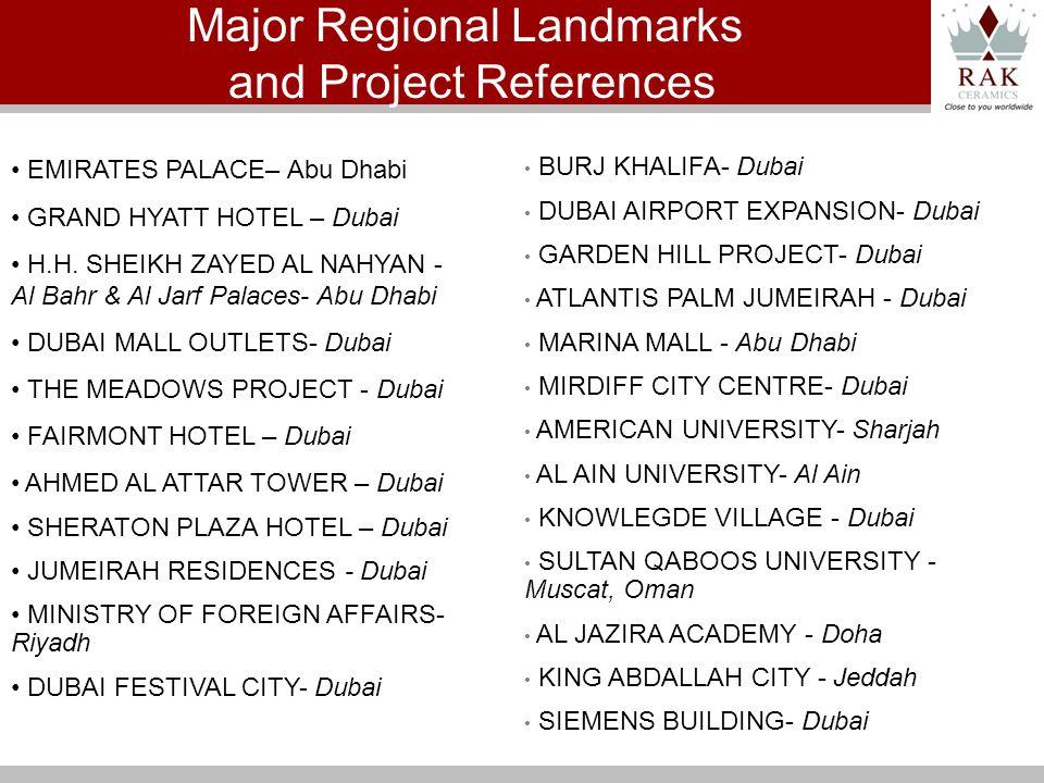 EMIRATES PALACE– Abu Dhabi GRAND HYATT HOTEL – Dubai H.H. SHEIKH ZAYED AL NAHYAN - Al Bahr & Al Jarf Palaces- Abu Dhabi DUBAI MALL OUTLETS- Dubai THE