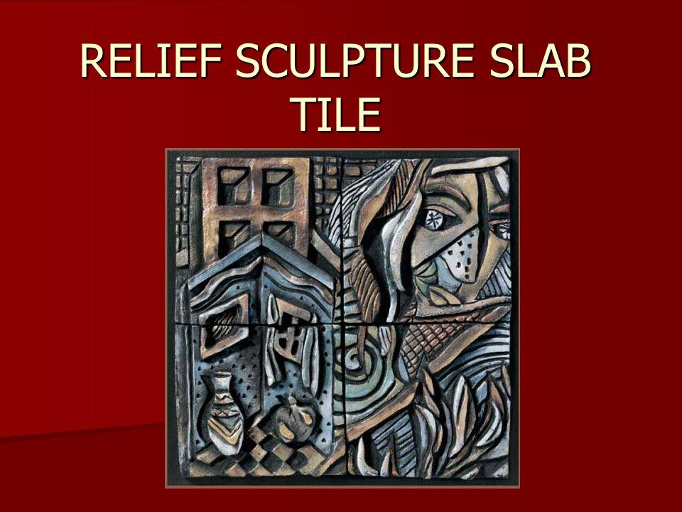 RELIEF SCULPTURE SLAB TILE