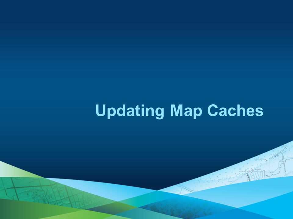 Updating Map Caches