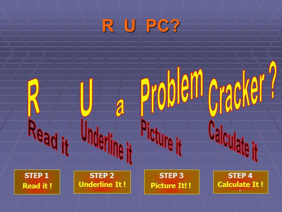 R U P C .Read it. … whats it about. Underline it.