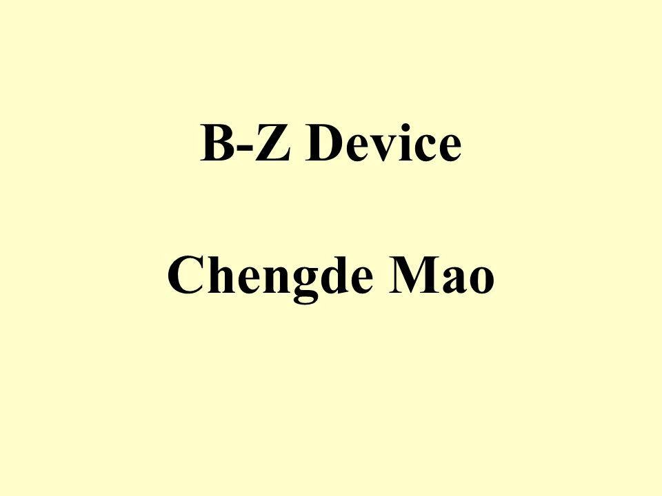 B-Z Device Chengde Mao