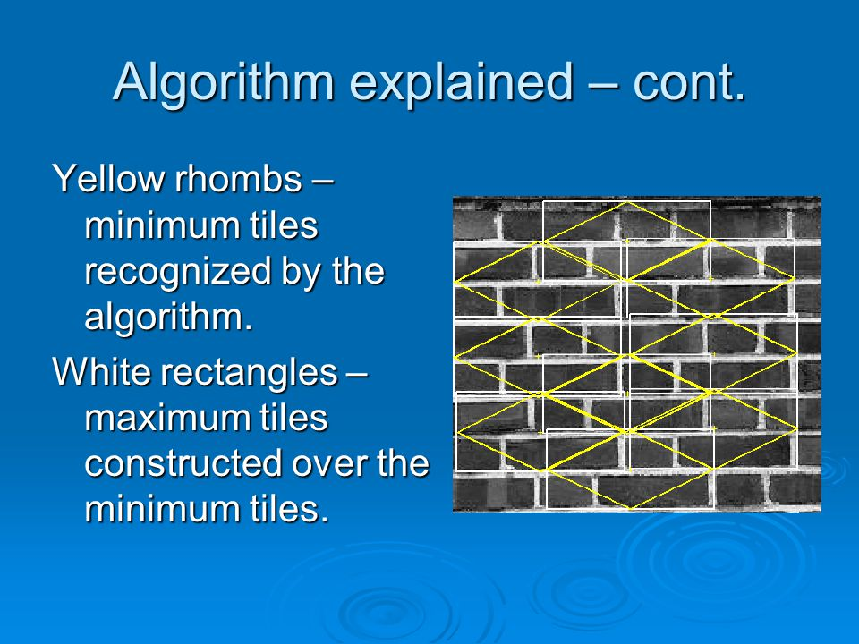 Yellow rhombs – minimum tiles recognized by the algorithm.