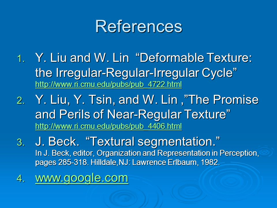 References 1. Y. Liu and W.