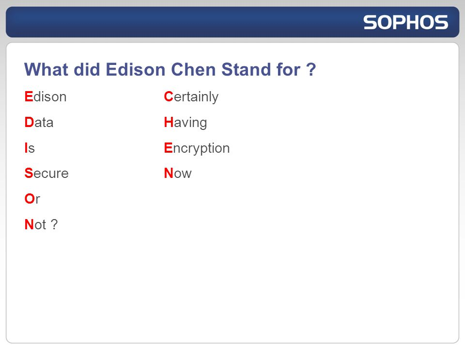 What did Edison Chen Stand for EdisonCertainly DataHaving Is Encryption SecureNow Or Not