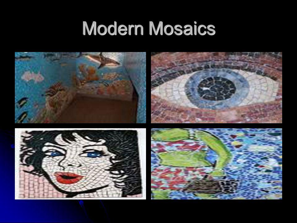 Modern Mosaics