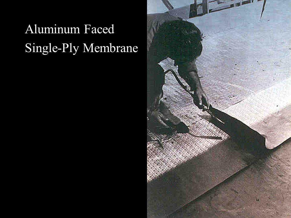 Aluminum Faced Single-Ply Membrane