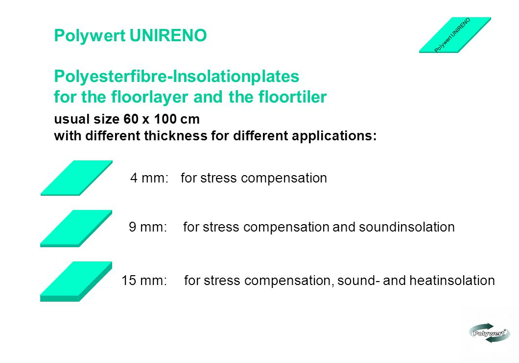 Polywert UNIRENO Polyesterfibre-Insolationplates for the floorlayer and the floortiler usual size 60 x 100 cm with different thickness for different a