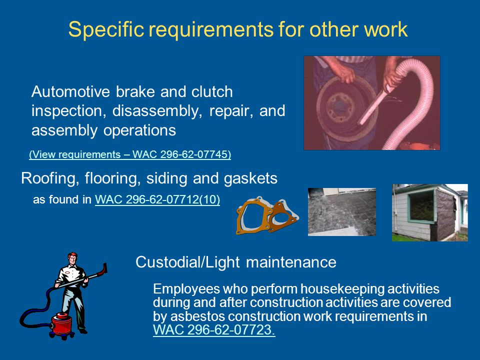 Specific requirements for other work Automotive brake and clutch inspection, disassembly, repair, and assembly operations (View requirements – WAC 296