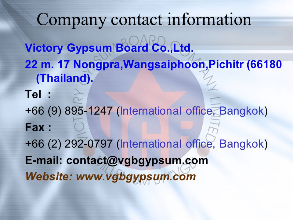 Company contact information Victory Gypsum Board Co.,Ltd.