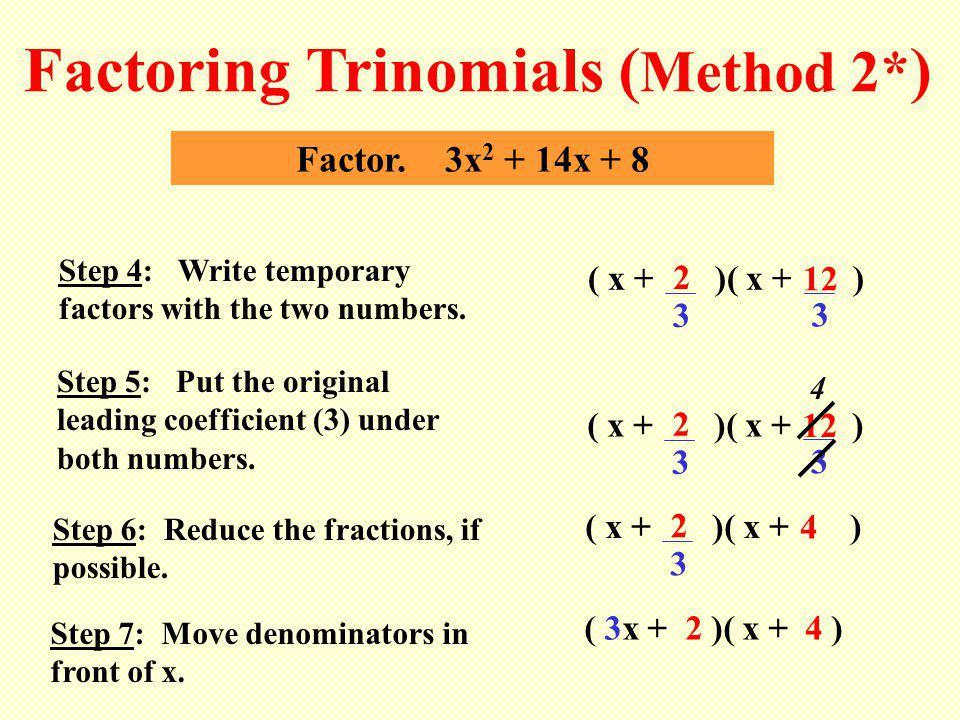 ( 3x + 2 )( x + 4 ) 2 Factor.