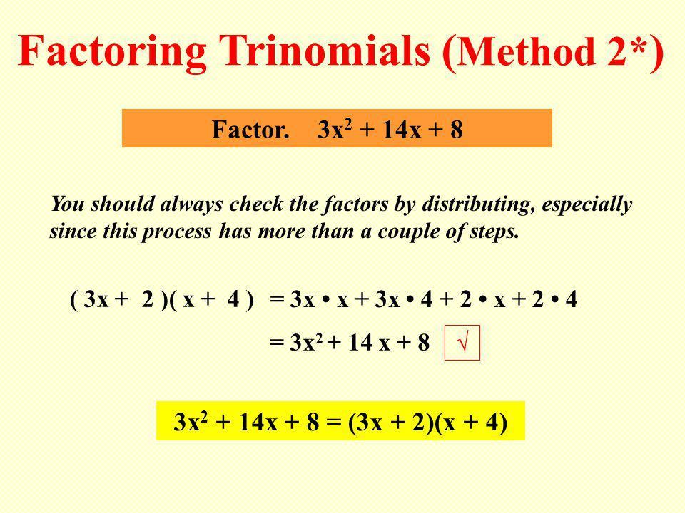 ( 3x + 2 )( x + 4 ) Factor.