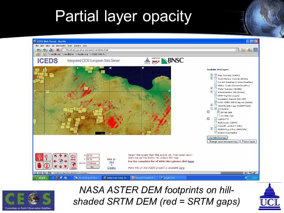 Partial layer opacity NASA ASTER DEM footprints on hill- shaded SRTM DEM (red = SRTM gaps)