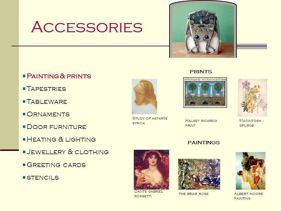 Accessories Painting & prints Tapestries Tableware Ornaments Door furniture Heating & lighting Jewellery & clothing Greeting cards stencils prints pai