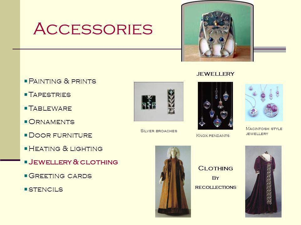 Accessories Painting & prints Tapestries Tableware Ornaments Door furniture Heating & lighting Jewellery & clothing Greeting cards stencils jewellery
