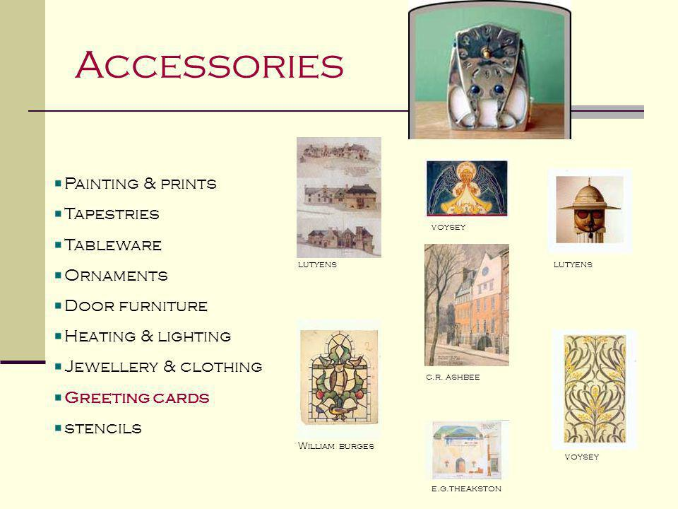 Accessories Painting & prints Tapestries Tableware Ornaments Door furniture Heating & lighting Jewellery & clothing Greeting cards stencils e.g.theaks