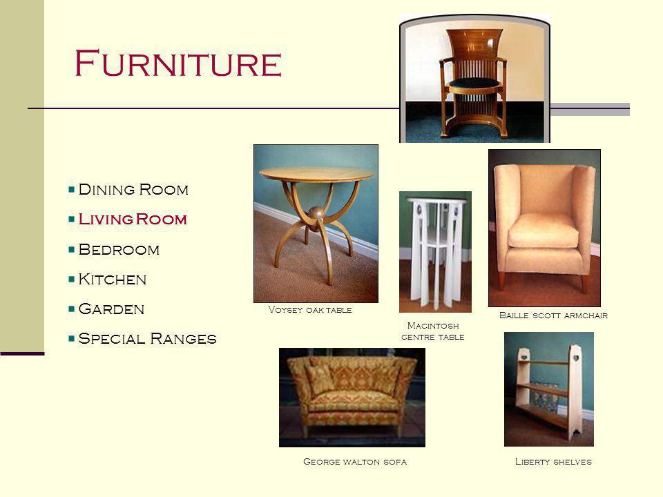 Furniture Dining Room Living Room Bedroom Kitchen Garden Special Ranges Macintosh bedroom suite