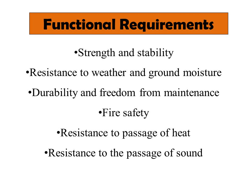 Strength & Stability Strength of floor depends on the characteristics of the materials used for the structure of floor.
