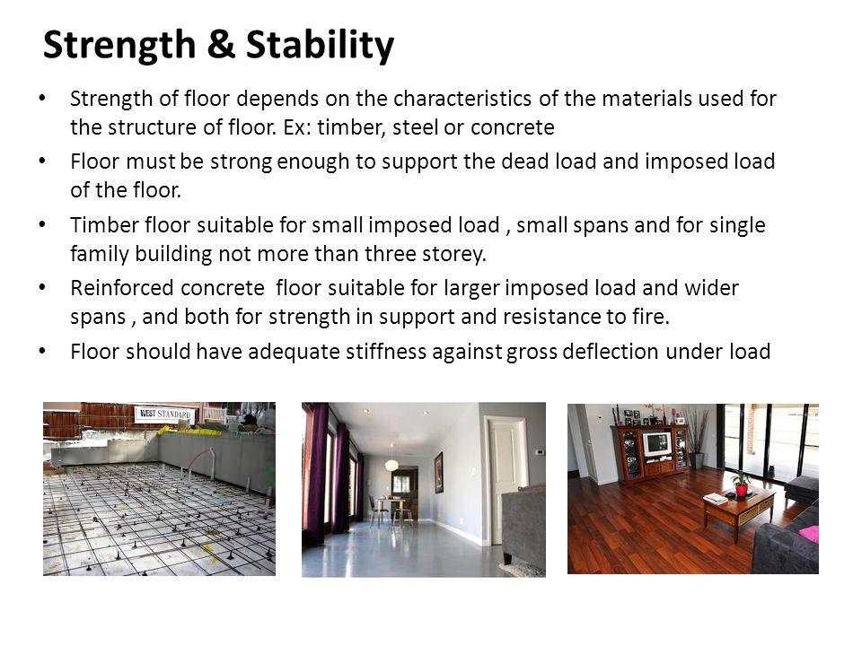 Concrete Floor : Concrete bed Unreinforced or plane in situ concrete, 100 – 150 mm thick Reinforced concrete, 150mm minimum.
