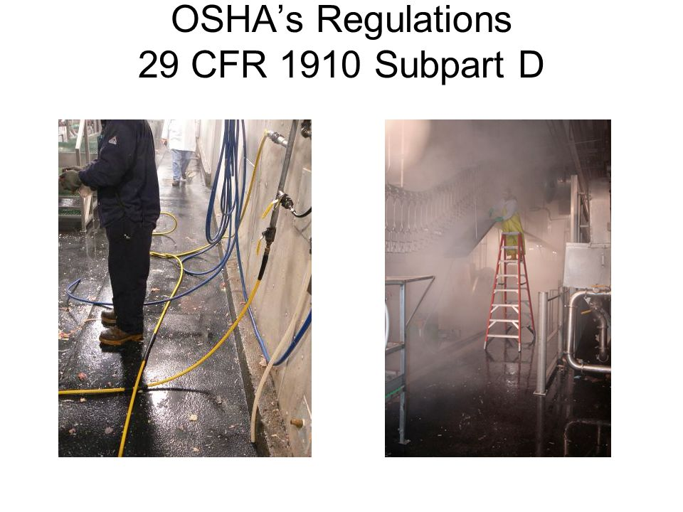 OSHAs Regulations 29 CFR 1910 Subpart D
