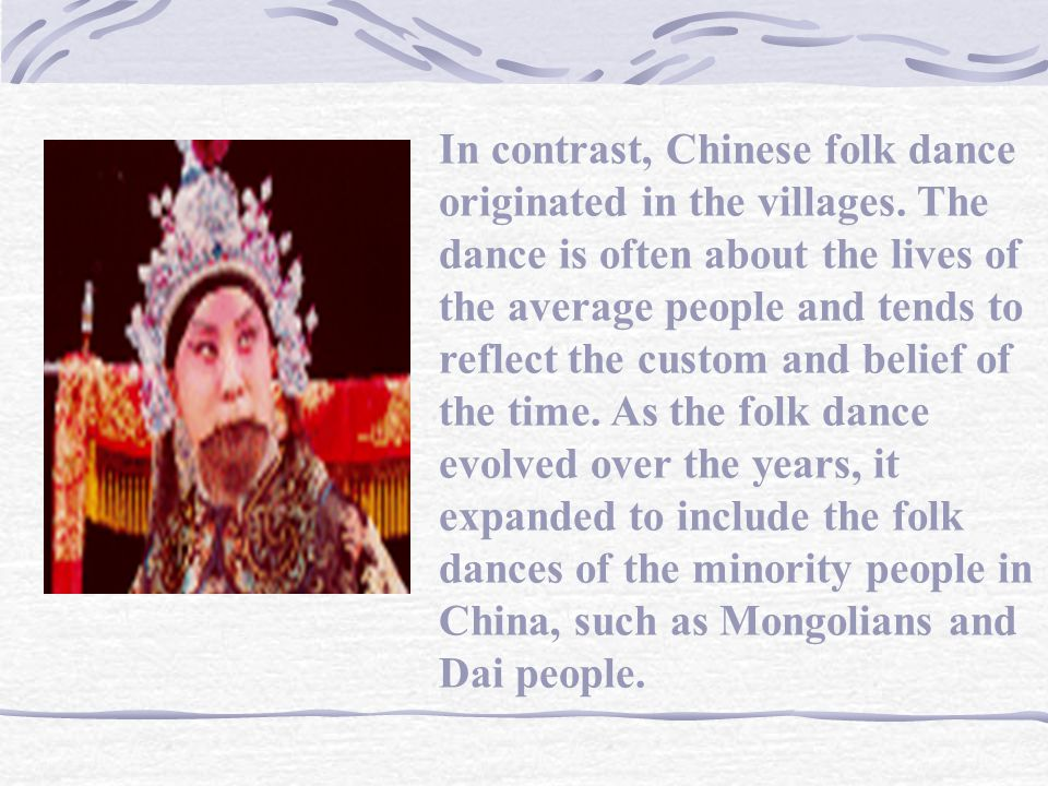 Chinese classical dance traces its origin to celebrations in the emperors court in ancient China. The dance is often based on fairy tales and poetry.