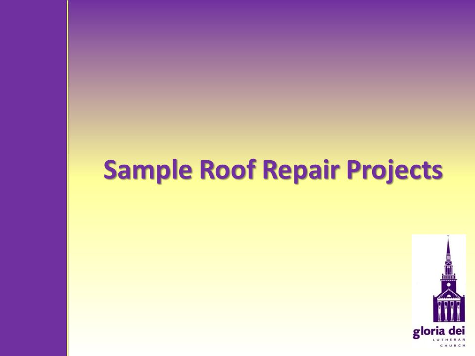 Sample Roof Repair Projects
