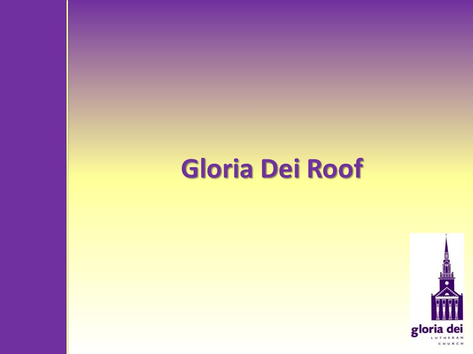 Gloria Dei Roof